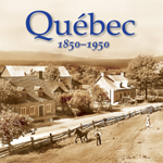 Quebec 1850-1950 (2005)